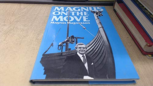 Magnus on the Move: Magnusson, Magnus