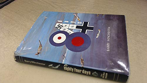 Eighty Four Days: A Rhyming Appreciation and Comment on the Battle of Britain