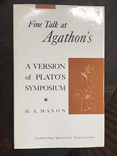 9780904274011: Fine Talk at Agathon's: A Version of Plato's