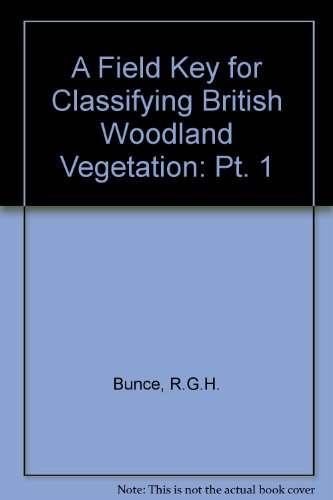 9780904282689: A Field Key for Classifying British Woodland Vegetation: Pt. 1