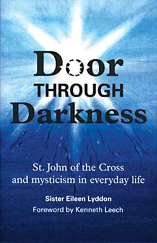 9780904287516: DOOR THROUGH DARKNESS St John of the Cross and mysticism in everyday life