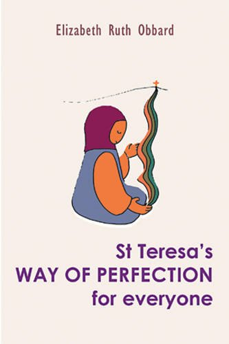 9780904287783: St Teresa's Way of Perfection for Everyone