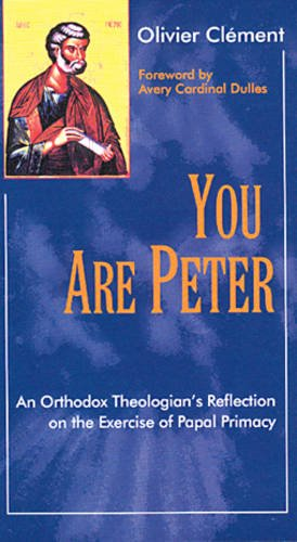 9780904287875: You Are Peter: An Orthodox Theologian's Reflection On The Exercise Of Papal Primacy