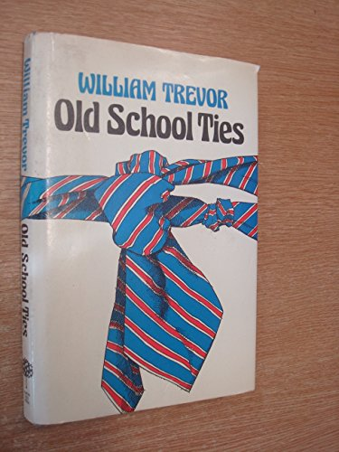 Old School Ties: Trevor, William