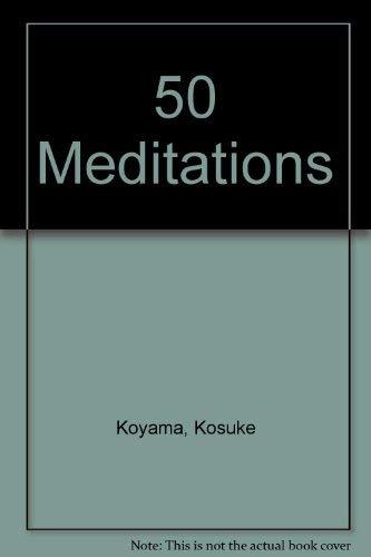 9780904302110: 50 Meditations