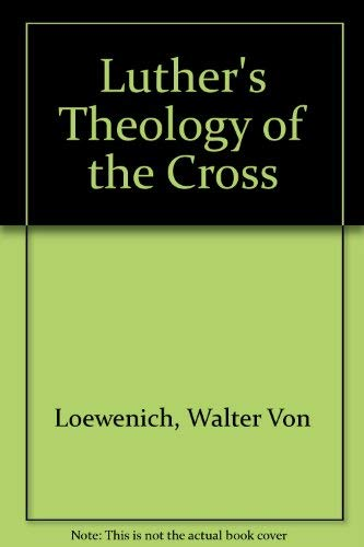 9780904302189: Luther's Theology of the Cross