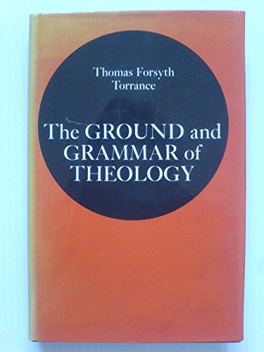 9780904302592: The Ground and Grammar of Theology