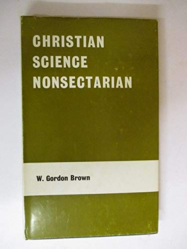 9780904320015: Christian Science Nonsectarian