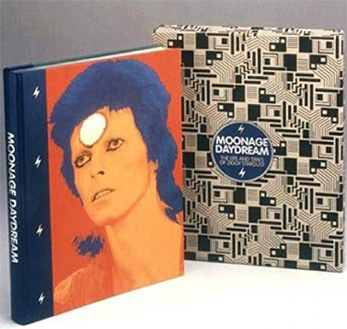 9780904351866: Moonage Daydream: The Life and Times of Ziggy Stardust