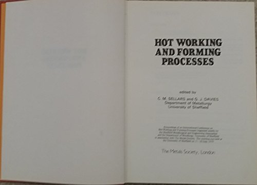 9780904357288: Hot Working and Forming Processes: Proceedings of an International Conference on Hot Working and Forming Processes (Book (Metals Society), 264.)