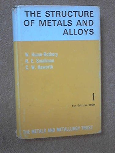 9780904357349: Structure of Metals and Alloys