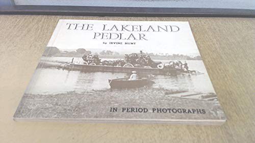 The Lakeland Pedlar in Period Photographs