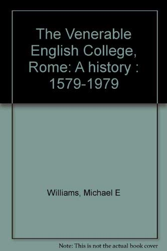 9780904359244: The Venerable English College, Rome: A history : 1579-1979