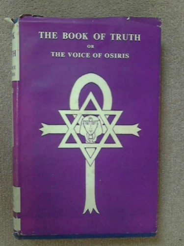 9780904361018: The Book of Truth Or The Voice of Osiris