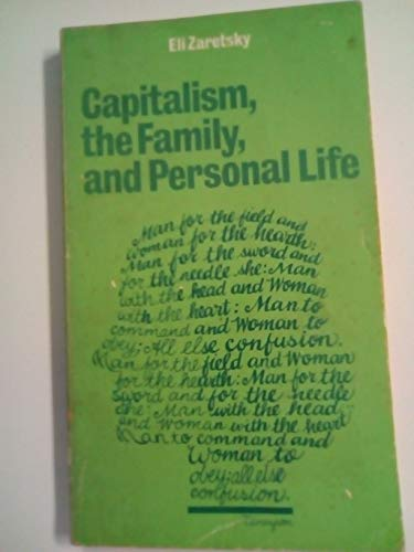 9780904383010: Capitalism, the Family and Personal Life