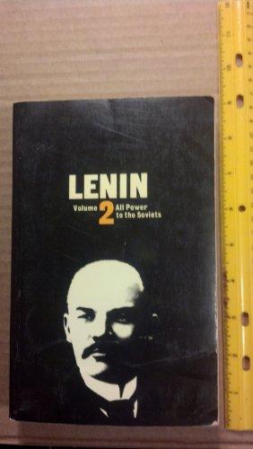 9780904383065: Lenin : Volume 2, All Power to the Soviets