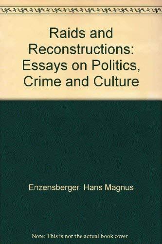 9780904383164: Raids and Reconstructions: Essays on Politics, Crime and Culture