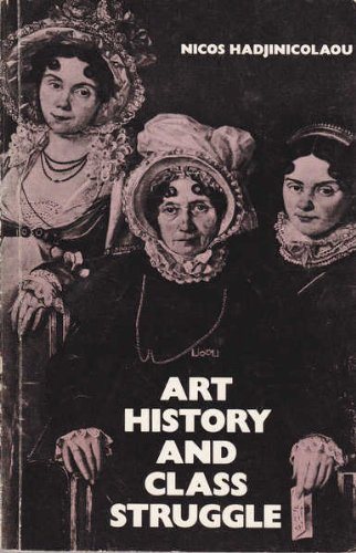 9780904383270: Art History and Class Struggle