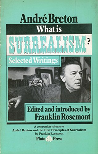 9780904383287: What is Surrealism?: Selected Writings