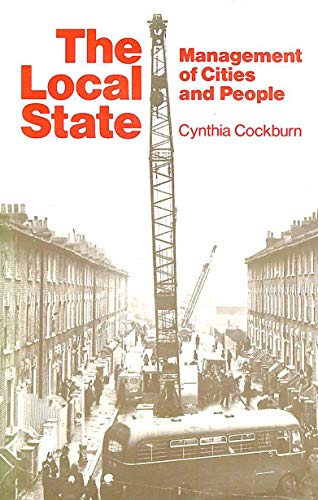 9780904383485: The Local State: Management of Cities and People