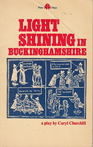 9780904383744: Light shining in Buckinghamshire (Pluto plays)