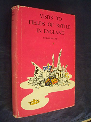 Visits to the Fields of Battle in England in the Fifteenth Century: Brooke, Richard