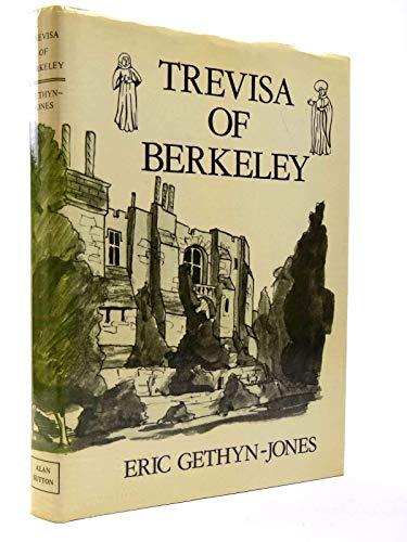 Trevisa of Berkeley: Gethyn-Jones, Eric
