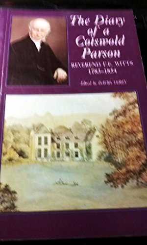 The Diary of a Cotswold Parson: Witts, Francis Edward/Verey David
