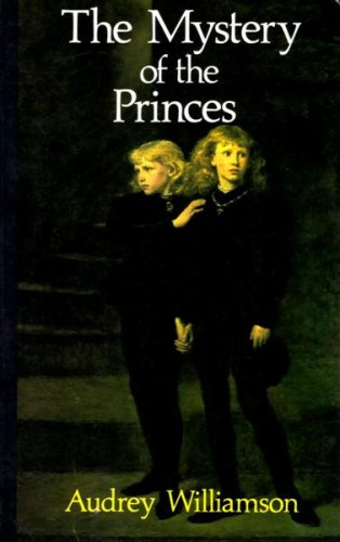 9780904387582: The Mystery of the Princes: An Investigation into a Supposed Murder