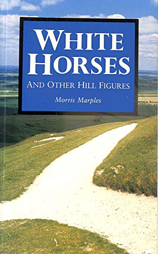 9780904387599: White Horses and Other Hill Figures