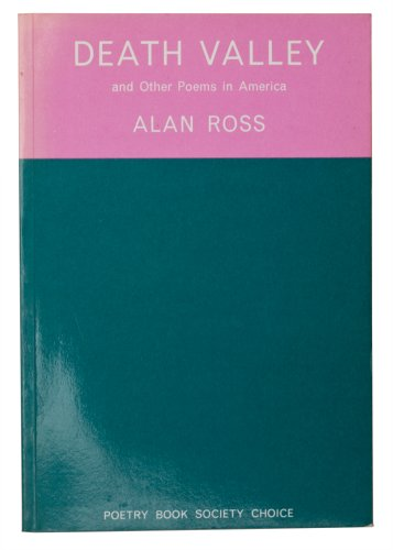 Death Valley and Other Poems in America: ALAN ROSS