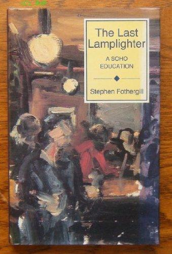 9780904388831: The Last Lamplighter: A Soho Education