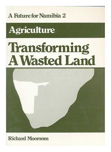 Transforming a wasted land (Future for Namibia)