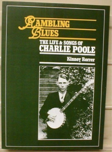 RAMBLING BLUES: The Life & Songs of: Rorrer, Kinney