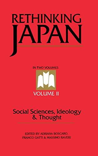 Rethinking Japan Vol 2: Social Sciences, Ideology: Boscaro, Adriana, Gatti,