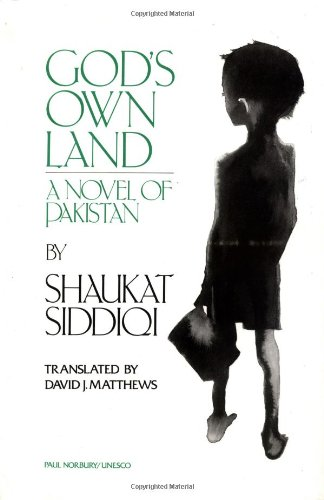 9780904404999: God's Own Land: A Novel of Pakistan (UNESCO Collection of Representative Works)