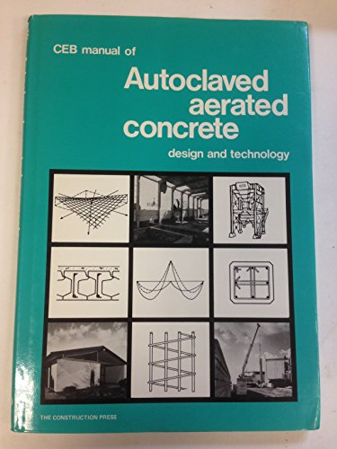 9780904406764: Autoclaved Aerated Concrete: Manual of Design and Technology