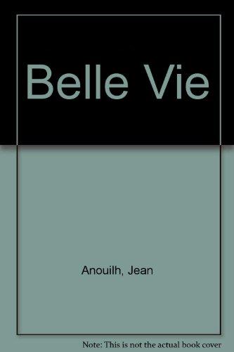 9780904416275: Belle Vie