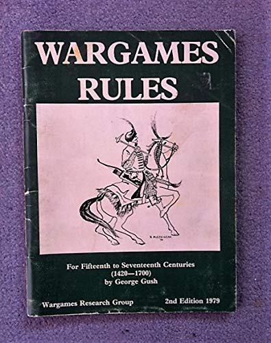 9780904417111: War Games Rules: 1420-1700