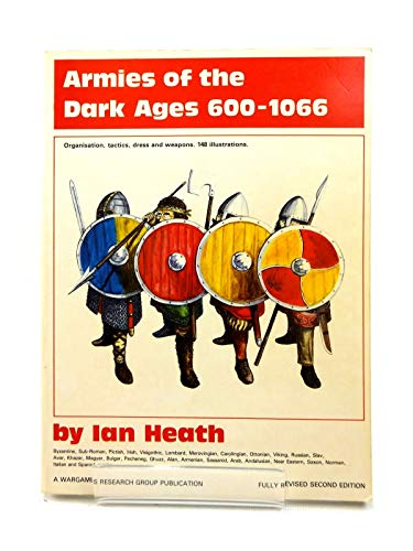 9780904417159: Armies of the Dark Ages, 600-1066 A.D.