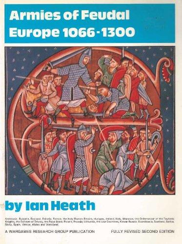 9780904417432: Armies of Feudal Europe, 1066-1300