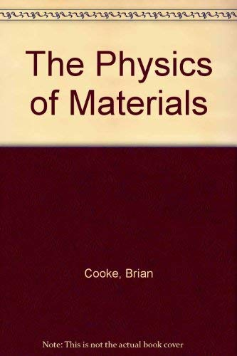 9780904421156: The Physics of Materials