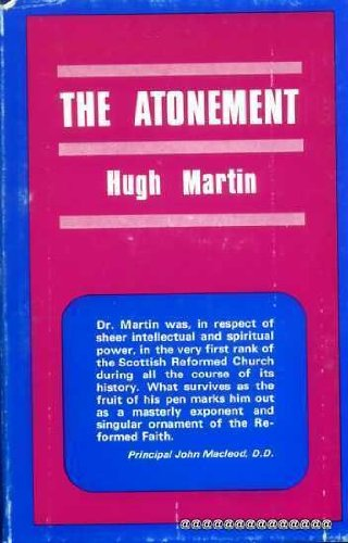 9780904422085: The Atonement: In Its Relations to the Covenant, the Priesthood, the Intercession of Our Lord