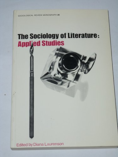 9780904425055: Sociology of Literature: Applied Studies (Sociological Review Monograph)