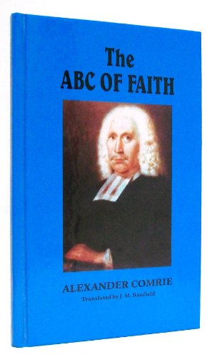 A. B. C. of Faith: Alexander Comrie