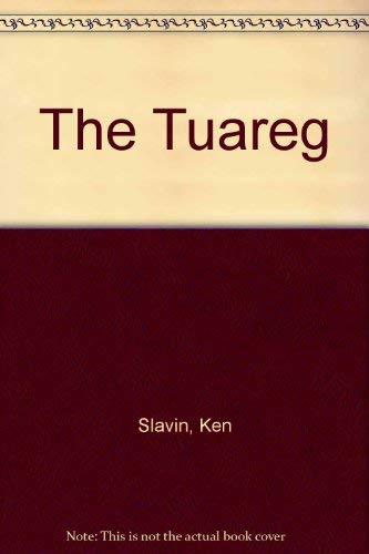 The Tuareg: Slavin, Kenneth; Slavin,