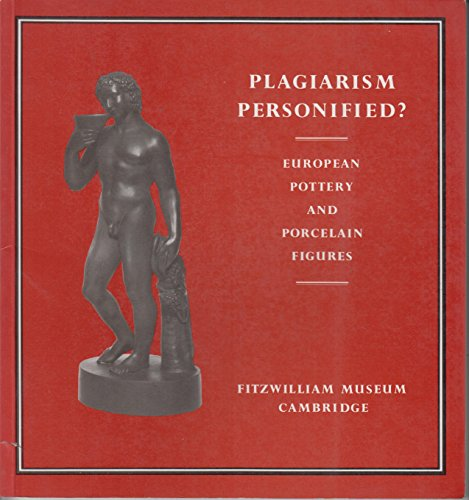 Plagiarism Personified?: European Pottery and Porcelain Figures: Poole, Julia