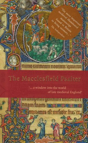 9780904454703: The Macclesfield Psalter: .. a Window into the World of Late Medieval England