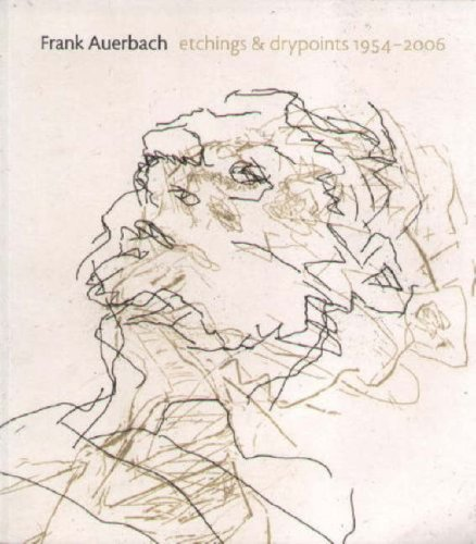 Frank Auerbach Etchings and Drypoints 1954-2006: Hartley, Craig