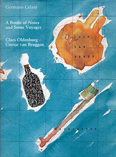 A Bottle Of Notes And Some Voyages.: Celant, Germano